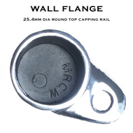 Wall Flange for 25.4mm Dia Round Top Capping Rail