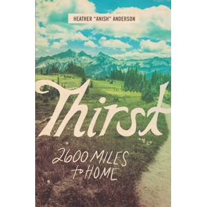 Thirst: 2,600 Miles to Home