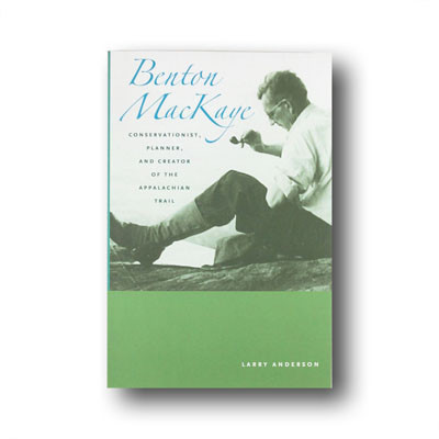 Benton MacKaye - Paperback