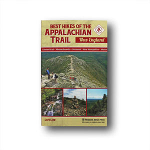 Best Hikes of the Appalachian Trail: New England.