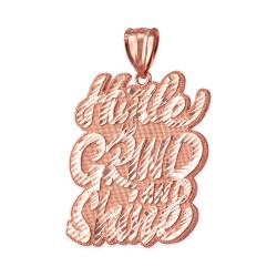 Rose Gold HUSTLE, GRIND AND SHINE Hip-Hop DC Pendant