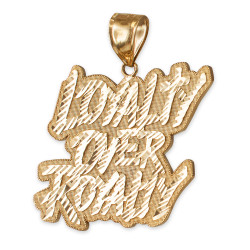 Yellow Gold LOYALTY OVER ROYALTY Hip-Hop DC Pendant
