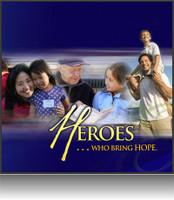 Heroes Who Bring Hope