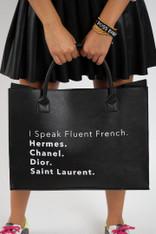 I speak fluent French Vegan Tote