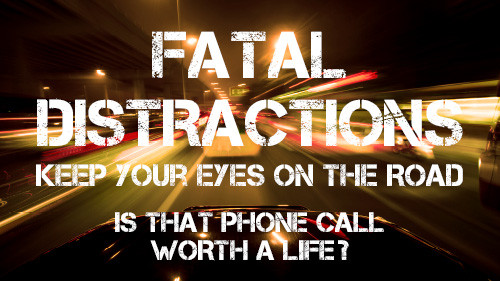 Fatal Distraction: Is That Phone Call Worth A Life?