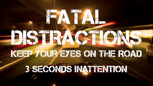 Fatal Distraction: 3 Seconds of Inattention