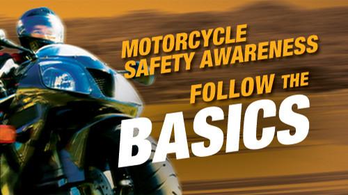 Motorcycle Safety Awareness: Follow the Basics