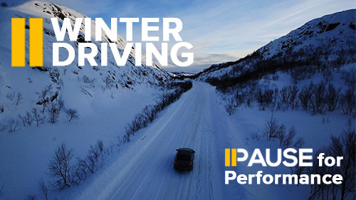 Pause for Performance: Winter Driving