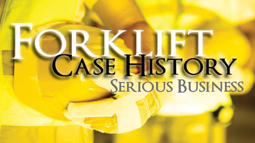 Forklift Case Histories: Serious Business