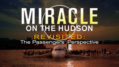 Miracle on the Hudson Revisited: The Passengers' Perspective