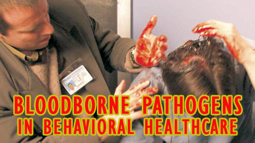 Bloodborne Pathogens In Behavioral Healthcare