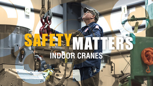 Safety Matters: Indoor Cranes