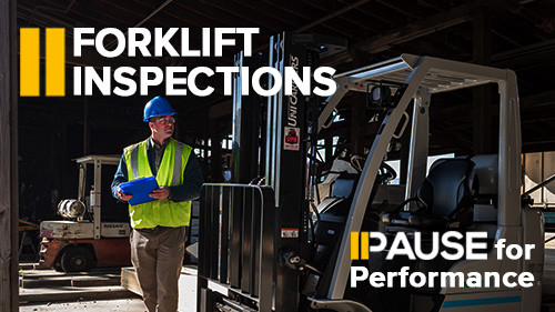 Pause for Performance: Forklift Inspections