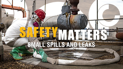 Safety Matters: Small Spills and Leaks