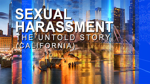 Sexual Harassment: The Untold Story - California