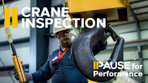 Pause for Performance: Crane Inspections