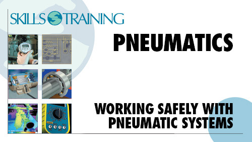 Pneumatics: Working Safely with Pneumatic Systems