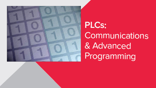 PLCs: Communications & Advanced Programming