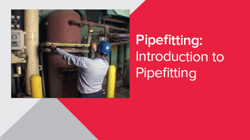 Pipefitting: Introduction to Pipefitting
