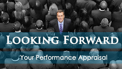 Looking Forward: Your Performance Appraisal