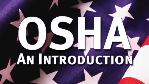 OSHA: An Introduction
