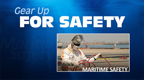 GEAR UP FOR SAFETY : MARITIME SAFETY