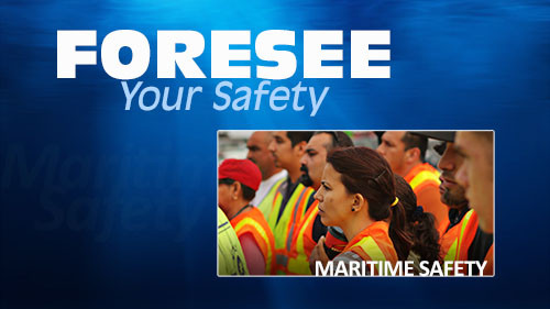 FORESEE YOUR SAFETY: MARITIME SAFETY