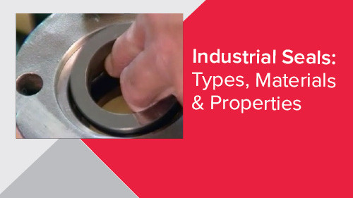 Industrial Seals: Types, Materials & Properties