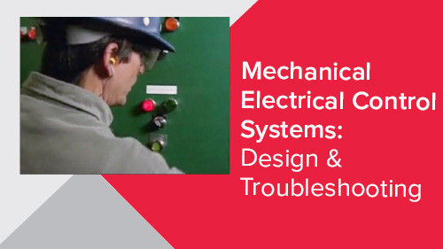 Mechanical Electrical Control Systems: Design & Troubleshooting