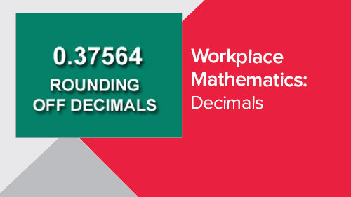 Workplace Mathematics: Decimals