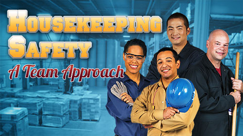 Housekeeping Safety: A Team Approach