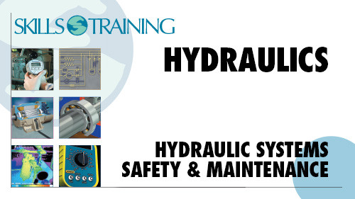 Hydraulics: Hydraulic Systems Safety & Maintenance