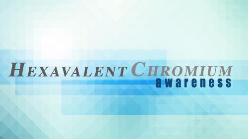 Hexavalent Chromium Awareness