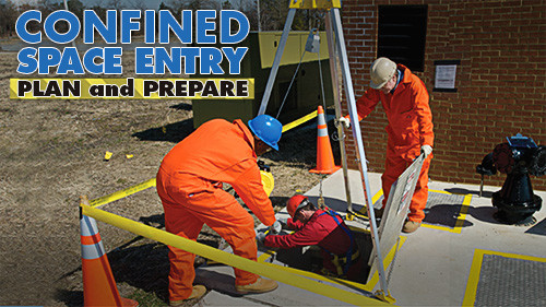 Confined Space Entry: Plan And Prepare