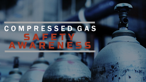COMPRESSED GAS SAFETY AWARENESS ONLINE COURSE