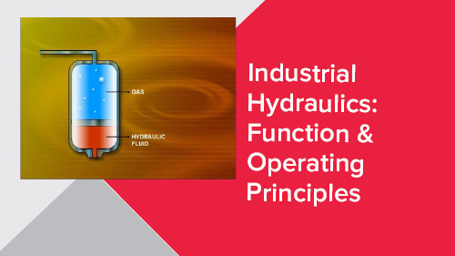 Industrial Hydraulics: Function & Operating Principles