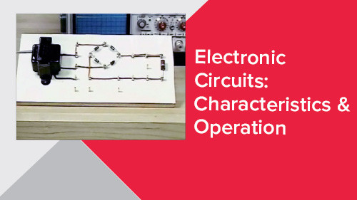 Electronic Circuits: Characteristics & Operation