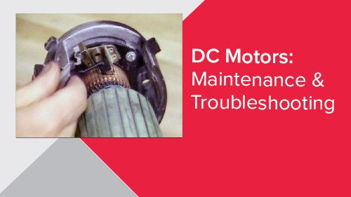DC Motors: Maintenance & Troubleshooting