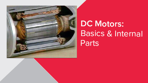 DC Motors: Basics & Internal Parts