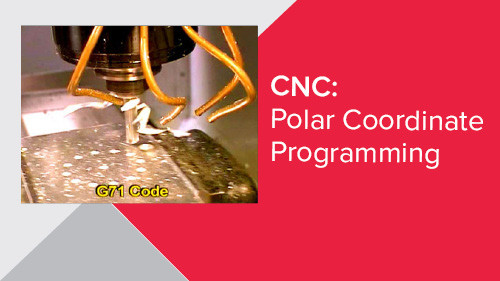 CNC: Polar Coordinate Programming