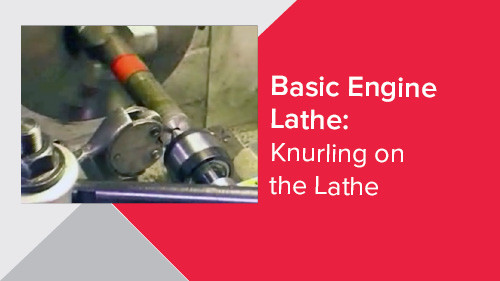 Basic Engine Lathe: Knurling on the Lathe