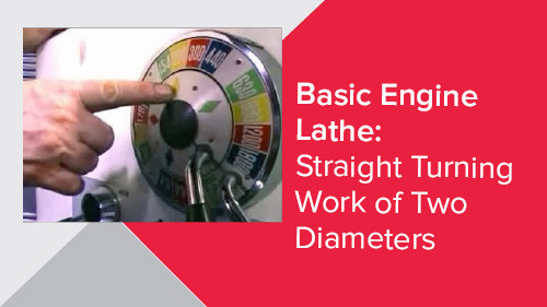 Basic Engine Lathe: Straight Turning Work of Two Diameters