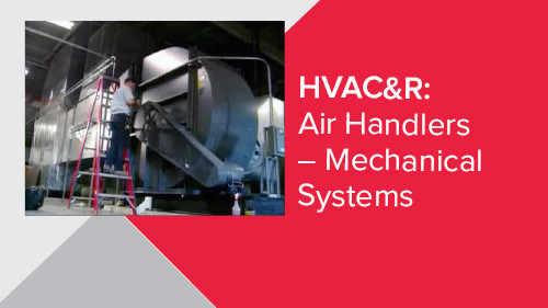 HVAC&R: Air Handlers – Mechanical Systems
