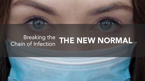 The New Normal: Breaking the Chain of Infection for Employees