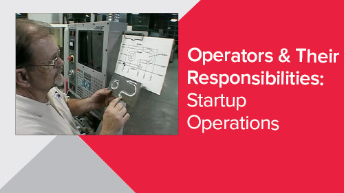 Operators & Their Responsibilities: Startup Operations