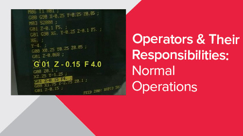 Operators & Their Responsibilities: Normal Operations