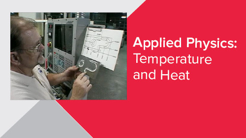 Applied Physics: Temperature and Heat