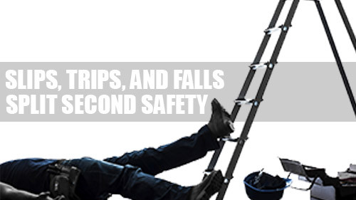 Slips, Trips, and Falls: Split Second Safety