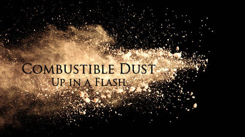Combustible Dust: Up In A Flash