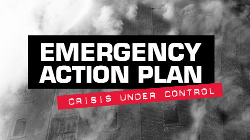 Emergency Action Plan: Crisis Under Control